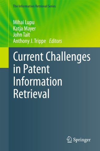9783642192302: Current Challenges in Patent Information Retrieval: 29 (The Information Retrieval Series)