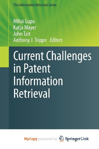 9783642192326: Current Challenges in Patent Information Retrieval