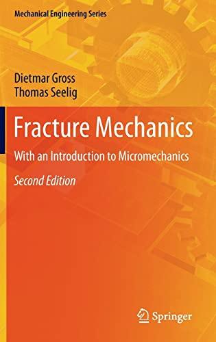 9783642192395: Fracture Mechanics: With an Introduction to Micromechanics (Mechanical Engineering Series)