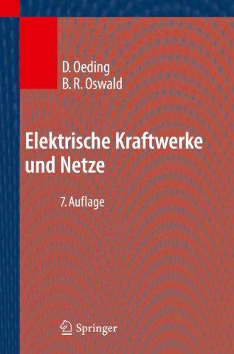 Elektrische Kraftwerke und Netze: Dietrich Oeding