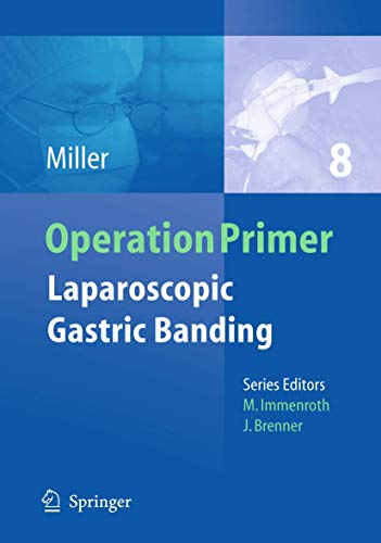 9783642192746: Laparoscopic Gastric Banding (Operation Primers)
