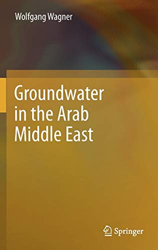 Groundwater in the Arab Middle East: Wolfgang Wagner