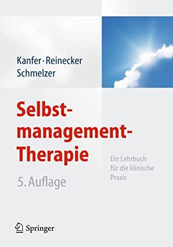9783642193651: Selbstmanagement-Therapie: Ein Lehrbuch für die klinische Praxis