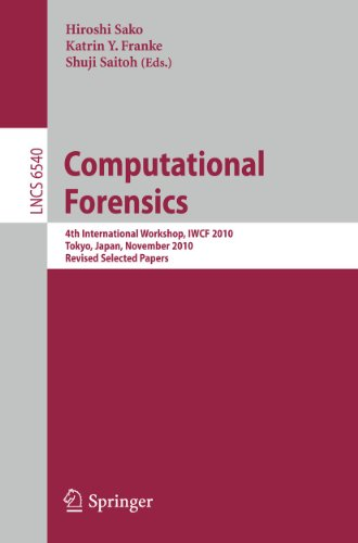 9783642193750: Computational Forensics: 4th International Workshop, IWCF 2010 Tokyo, Japan, November 11-12, 2010, Revised Selected Papers (Lecture Notes in Computer Science)