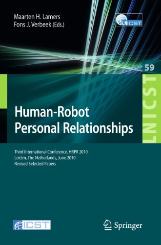 9783642193842: Human-Robot Personal Relationships: Third International Conference, HRPR 2010, Leiden, The Netherlands, June 23-24, 2010, Revised Selected Papers ... and Telecommunications Engineering)