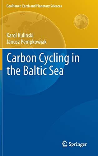 Carbon Cycling in the Baltic Sea: Janusz Pempkowiak