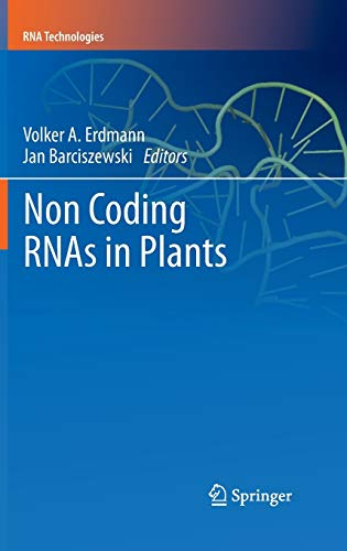 Non Coding RNAs in Plants: Volker A. Erdmann