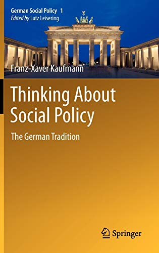 9783642195006: Thinking about Social Policy: The German Tradition (German Social Policy)