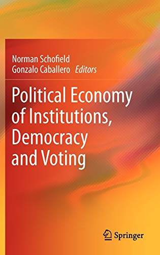9783642195181: Political Economy of Institutions, Democracy and Voting
