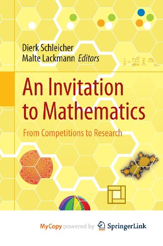 9783642195341: An Invitation to Mathematics: From Competitions to Research