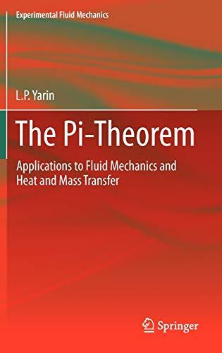9783642195648: The Pi-Theorem: Applications to Fluid Mechanics and Heat and Mass Transfer (Experimental Fluid Mechanics)