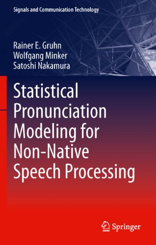 9783642195853: Statistical Pronunciation Modeling for Non-Native Speech Processing (Signals and Communication Technology)