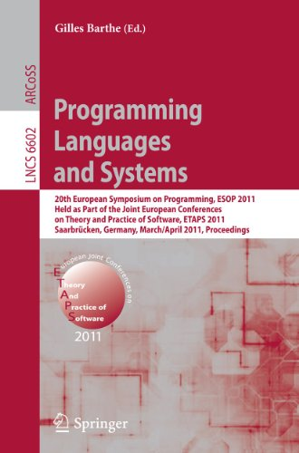 9783642197178: Programming Languages and Systems: 20th European Symposium on Programming, ESOP 2011, Held as Part of the Joint European Conference on Theory and ... (Lecture Notes in Computer Science)