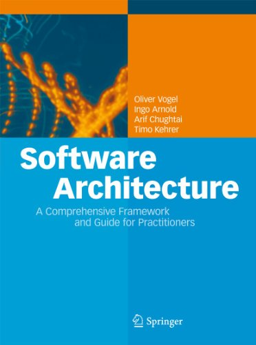 9783642197352: Software Architecture: A Comprehensive Framework and Guide for Practitioners