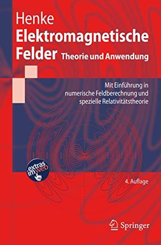 9783642197451: Elektromagnetische Felder: Theorie und Anwendung (Springer-Lehrbuch)