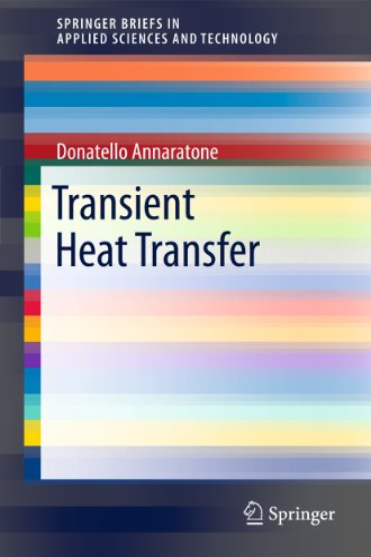 Transient Heat Transfer: Donatello Annaratone