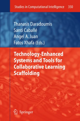 Technology-Enhanced Systems and Tools for Collaborative Learning Scaffolding: Thanasis Daradoumis