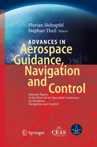 Advances in Aerospace Guidance, Navigation and Control: Florian Holzapfel