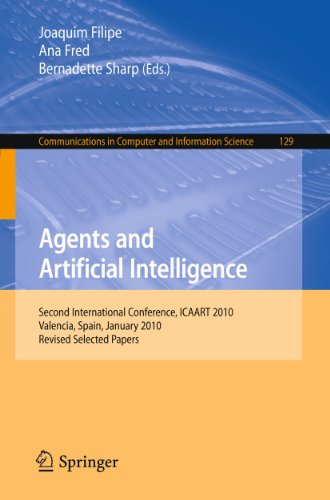9783642198892: Agents and Artificial Intelligence: Second International Conference, ICAART 2010, Valencia, Spain, January 22-24, 2010. Revised Selected Papers (Communications in Computer and Information Science)