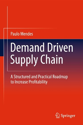 9783642199912: Demand Driven Supply Chain: A Structured and Practical Roadmap to Increase Profitability
