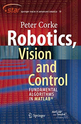 9783642201431: Robotics, Vision and Control: Fundamental Algorithms in MATLAB (Springer Tracts in Advanced Robotics)