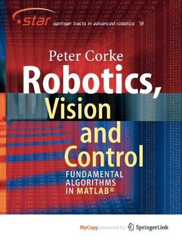 9783642201455: Robotics, Vision and Control: Fundamental Algorithms in MATLAB