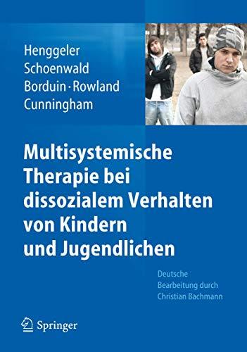 9783642201462: Multisystemische Therapie Bei Dissozialem Verhalten Von Kindern Und Jugendlichen