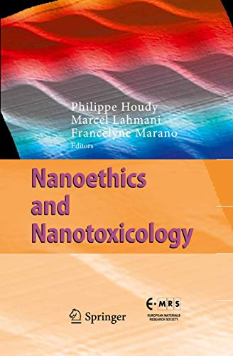 Nanoethics and Nanotoxicology.: Houdy, Philippe; Lahmani,