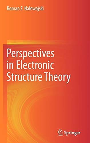9783642201790: Perspectives in Electronic Structure Theory