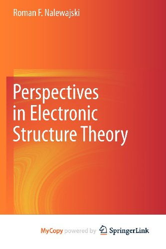 9783642201813: Perspectives in Electronic Structure Theory