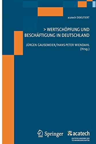 9783642202032: Wertschöpfung und Beschäftigung in Deutschland (acatech DISKUTIERT)