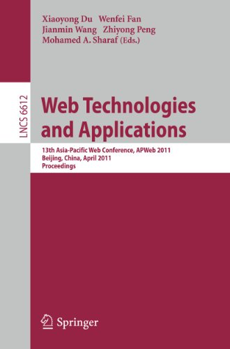 Web Technologies and Applications: 13th Asia-Pacific Web Conference, APWeb 2011, Beijing, Chiina, ...
