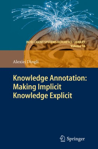 9783642203220: Knowledge Annotation: Making Implicit Knowledge Explicit (Intelligent Systems Reference Library)