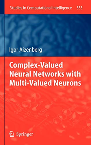 9783642203527: Complex-Valued Neural Networks with Multi-Valued Neurons (Studies in Computational Intelligence)