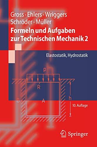9783642203749: Formeln und Aufgaben zur Technischen Mechanik 2: Elastostatik, Hydrostatik (Springer-Lehrbuch) (German Edition)