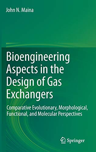 Bioengineering Aspects in the Design of Gas Exchangers: John N. Maina