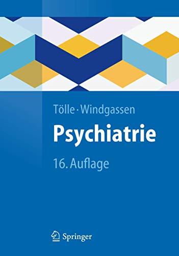 9783642204159: Psychiatrie: einschließlich Psychotherapie (Springer-Lehrbuch)