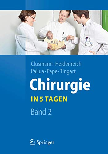 9783642204746: Chirurgie... in 5 Tagen: Band 2 (Springer-Lehrbuch)