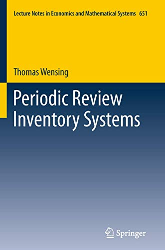 9783642204784: Periodic Review Inventory Systems: Performance Analysis and Optimization of Inventory Systems within Supply Chains (Lecture Notes in Economics and Mathematical Systems)