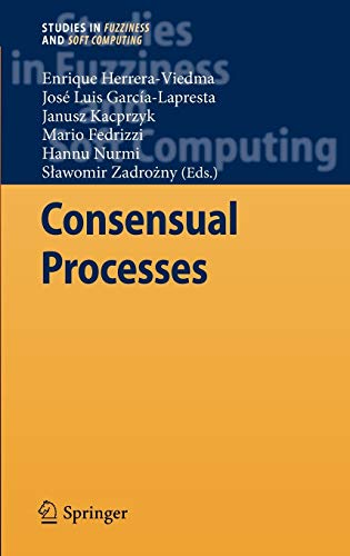 9783642205323: Consensual Processes (Studies in Fuzziness and Soft Computing)