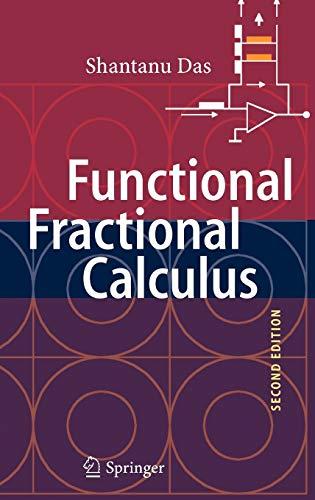 Functional Fractional Calculus: Shantanu Das