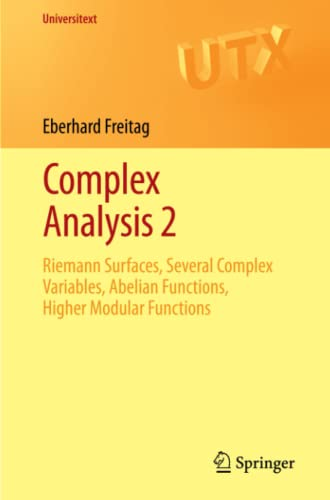9783642205538: Complex Analysis 2: Riemann Surfaces, Several Complex Variables, Abelian Functions, Higher Modular Functions (Universitext)