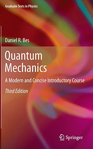 9783642205552: Quantum Mechanics: A Modern and Concise Introductory Course (Graduate Texts in Physics)