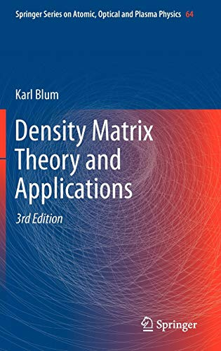 9783642205606: Density Matrix Theory and Applications (Springer Series on Atomic, Optical, and Plasma Physics, Vol. 64)