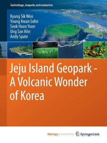 9783642205651: Jeju Island Geopark - A Volcanic Wonder of Korea