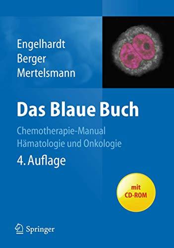 9783642206252: Das Blaue Buch: Chemotherapie-Manual Hämatologie und Internistische Onkologie