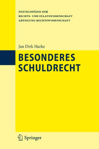 9783642206481: Besonderes Schuldrecht (Enzyklopädie der Rechts- und Staatswissenschaft)