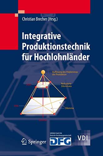 Integrative Produktionstechnik für Hochlohnländer: Christian Brecher