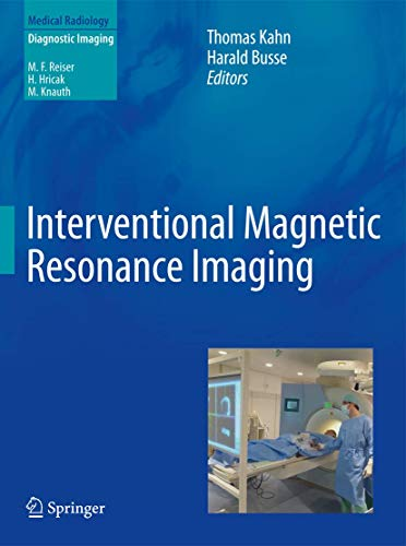 Interventional Magnetic Resonance Imaging: Thomas Kahn