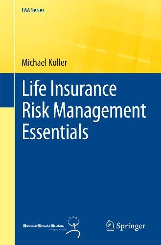 9783642207204: Life Insurance Risk Management Essentials (EAA Series)